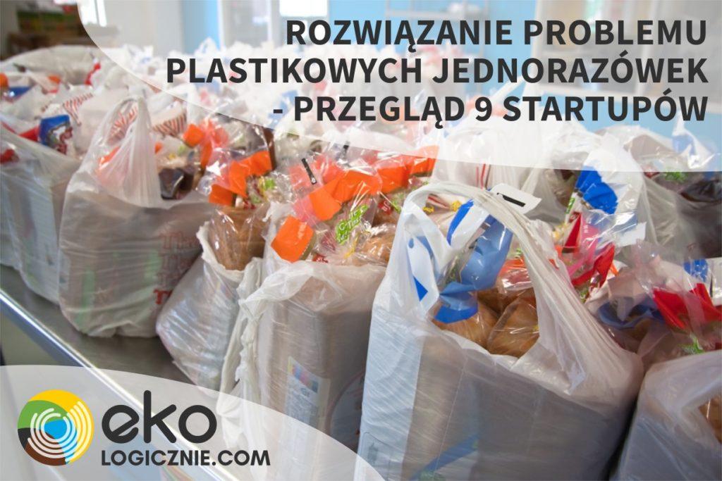 Rozwiaząnie problemu plastikowych jednorazówek  – przegląd 9 startupów
